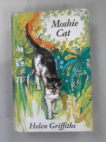 Moshie Cat: the true adventures of a Majorcan kitten