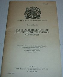 Costs and Revenues of Independent Television Companies (Command 4524)