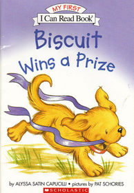 Biscuit Wins a Prize (My First I Can Read Book)