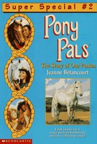 The Story of Our Ponies (Pony Pals Super Special)