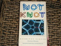 Supplement to Not Knot (Includes Video)