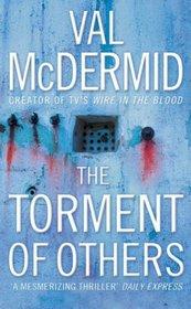 The Torment of Others (Tony Hill and Carol Jordan, Bk 4)