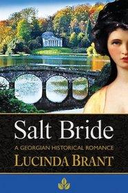 Salt Bride: A Georgian Historical Romance (Salt Hendon, Bk 1)