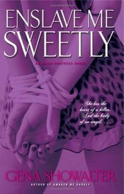 Enslave Me Sweetly (Alien Huntress, Bk 2)