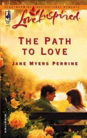 The Path To Love (Love Inspired)