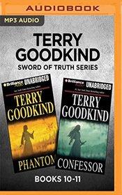 Terry Goodkind Sword of Truth Series: Books 10-11: Phantom & Confessor