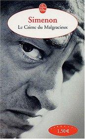 Le Crime Du Malgracieux (French Edition)