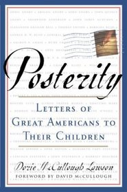 Posterity : Letters of Great Americans to Their Children