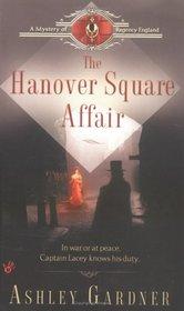 The Hanover Square Affair (Captain Gabriel Lacey, Bk 1)