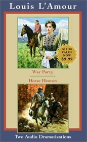 War Party and Horse Heaven  (Audio)