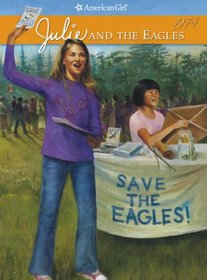 Julie and the Eagles (American Girls Collection: Julie, Bk 4)