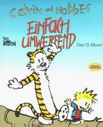 Calvin und Hobbes, Bd.13, Einfach umwerfend