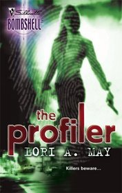 The Profiler (Silhouette Bombshell, No 56)