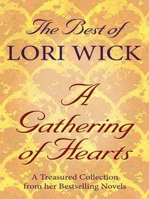 The Best of Lori Wick . . .  A Gathering of Hearts (Thorndike Christian Romance)