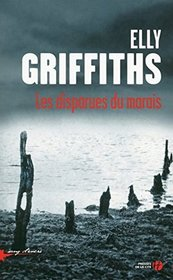 Les disparues du marais (The Crossing Places) (Ruth Galloway, Bk 1) (French Edition)