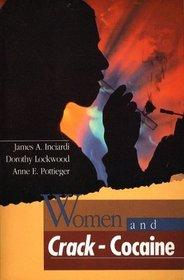 Women and Crack-Cocaine (Macmillan Criminal Justice)