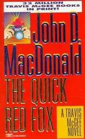 The Quick Red Fox (Travis McGee, Bk 4)