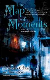 The Map of Moments (Hidden Cities, Bk 2)