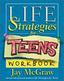 Life Strategies for Teens (Workbook)