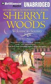 Welcome to Serenity (Sweet Magnolias, Bk 4) (Audio CD) (Unabridged)