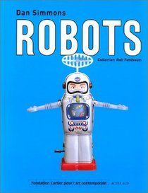 Robots: Collection Rolf Fehlbaum
