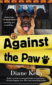 Against the Paw (Paw Enforcement, Bk 4)