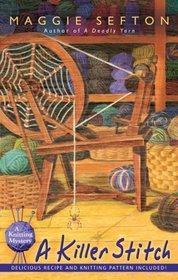 A Killer Stitch (Knitting Mystery, Bk 4)
