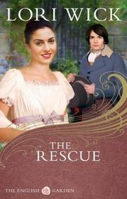 The Rescue (English Garden, Bk 2)