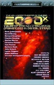 2000X: Tales of the Next Millennia (Fantastic Audio Series)