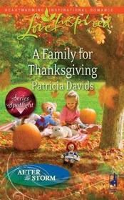 A Family for Thanksgiving (After the Storm, Bk 5) (Love Inspired, No 524)