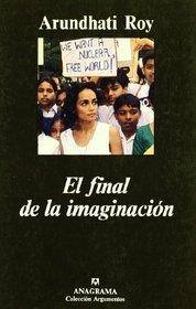 El Final de La Imaginacion (Spanish Edition)