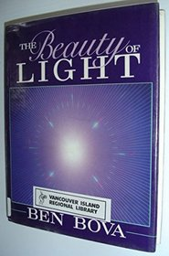 The Beauty of Light (Wiley Science Editions)