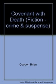 Covenant with Death (Fiction - Crime and Suspense)