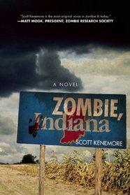 Zombie, Indiana (Zombie, Bk 3)