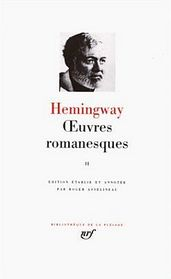 Hemingway : Oeuvres romanesques, tome 2