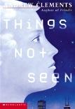 Things Not Seen (Things, Bk 1)