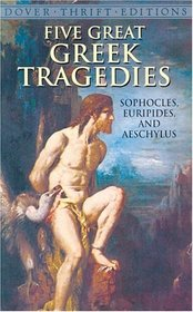Five Great Greek Tragedies (Thrift Edition)