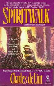 Spiritwalk (Moonheart, Bk 2)