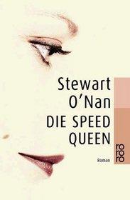 Die Speed Queen.