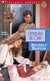 Defending His Own  (The Protectors, Bk 1) (Silhouette Intimate Moments, No 670)