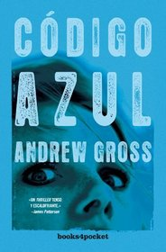 Codigo azul (Spanish Edition)
