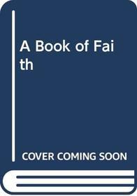 A Book of Faith