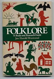 Folklore: A Study and Research Guide