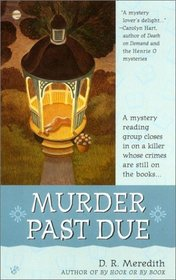 Murder Past Due (Reading Group Mystery, Bk 3)