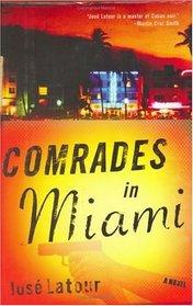 Comrades in Miami: A Novel (Havana World)