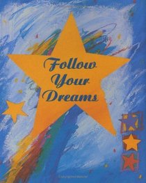 Follow Your Dreams (Charming Petites)