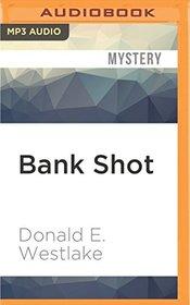 Bank Shot: A Dortmunder Novel