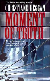 Moment of Truth (Kate Logan, Bk 2)