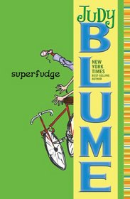 Superfudge (Fudge, Bk 3)