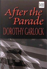 After the Parade (Wheeler Large Print Book Series (Cloth))